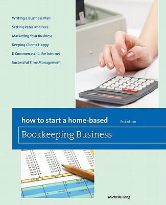 How to Start a Home-Based Bookkeeping Business By Long, Michelle